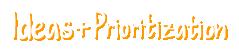 Agile Transformation - Ideas Prioitization